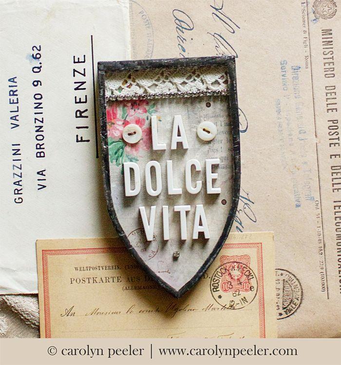 La dolce vita by carolyn peeler