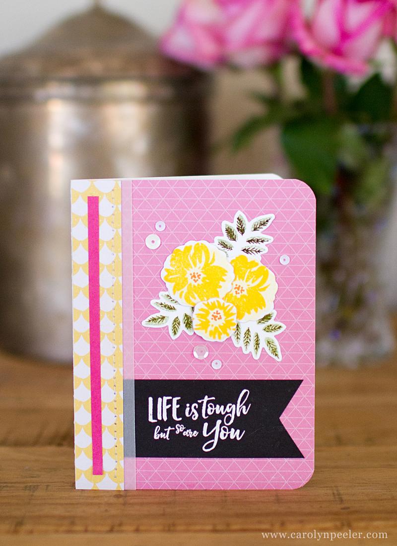 Life is tough card by Carolyn Peeler BCRF card