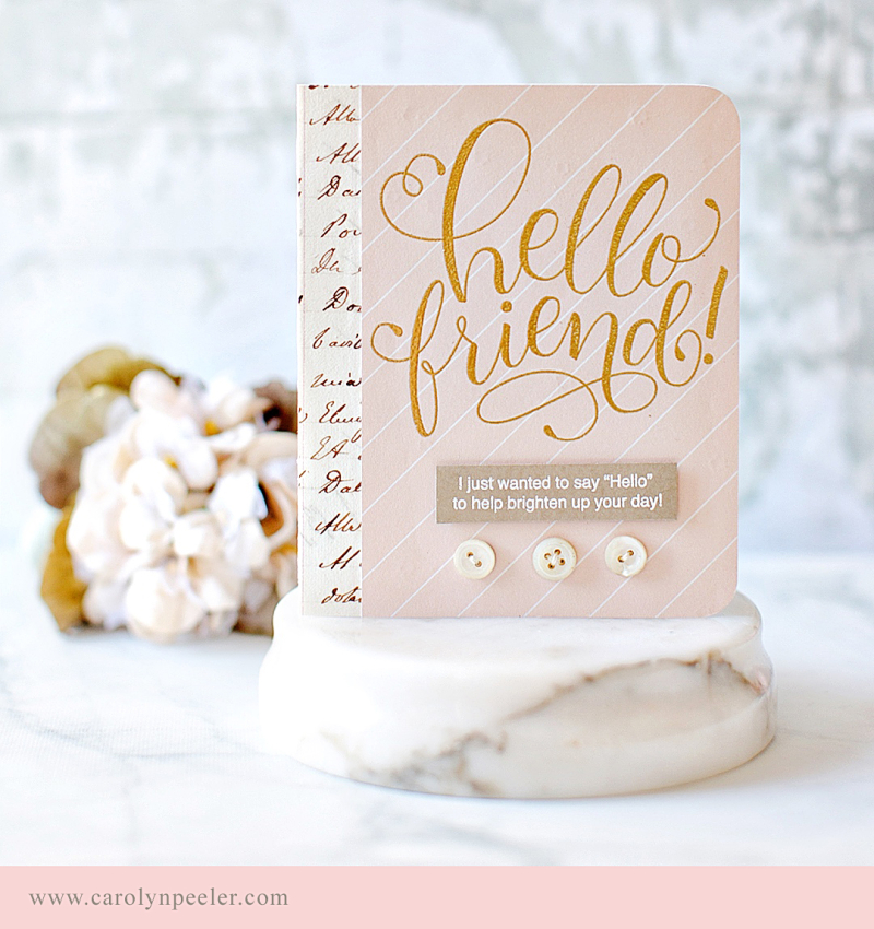 Hello Friend by Carolyn Peeler for blog